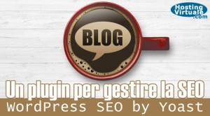 Un plugin per gestire la SEO: WordPress SEO by Yoast